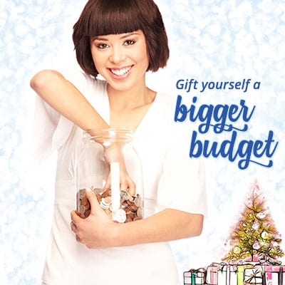 Gift yourself a bigger budget