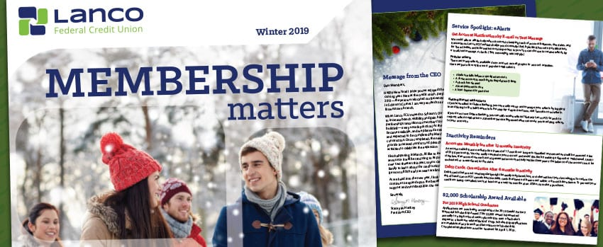 Lanco Federal Credit Union winter 2019 membership matters