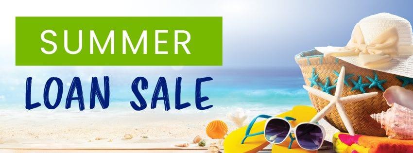 Summer Loan Sale